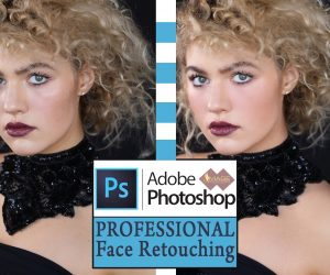 Adobe Photoshop for Professional Face Retouching services